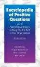 Encyclopedia of Positive Questions, Second Edition