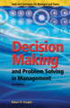Decision Making & Problem Solving in Management